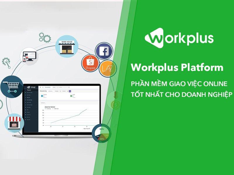 Review phần mềm giao việc nổi tiếng nhất hiện nay – Workplus Flatform