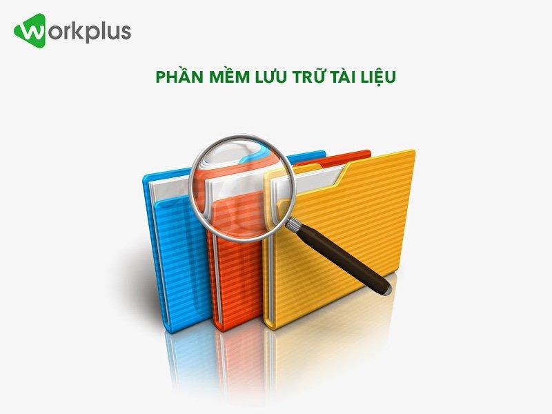 Phần mềm lưu trữ tài liệu thông minh nhanh – gọn – dễ tìm kiếm