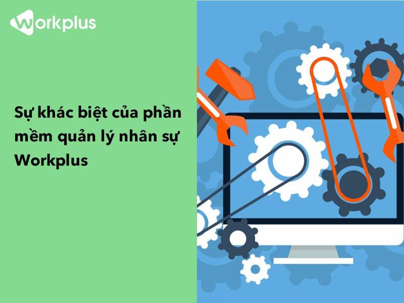 Phần mềm nhân sự online 4.0 tiện dụng và mang lại hiệu quả cao – Workplus Platform