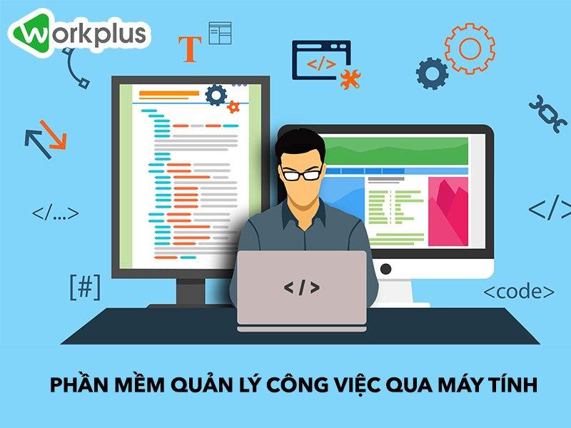Phần mềm quản lý công việc cho máy tính và 5 ứng dụng hiệu quả nhất